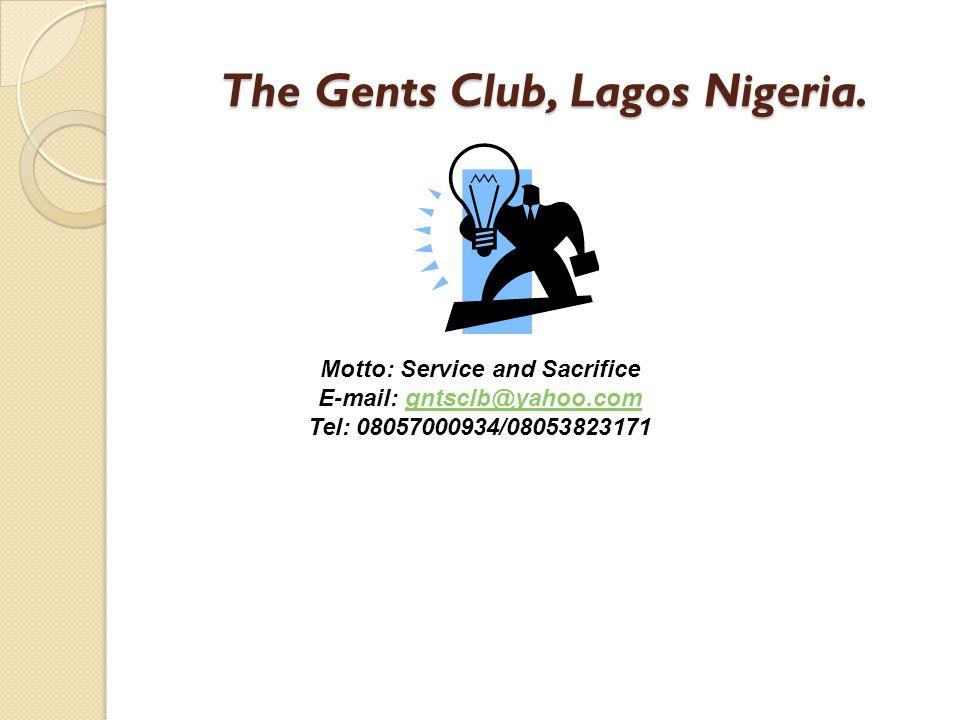 The Gents Club, Lagos Nigeria.