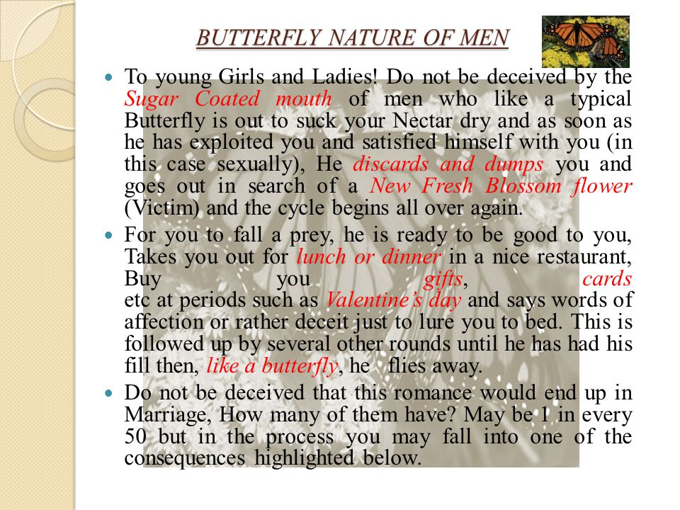 BUTTERFLY NATURE OF MEN To young Girls and Ladies.