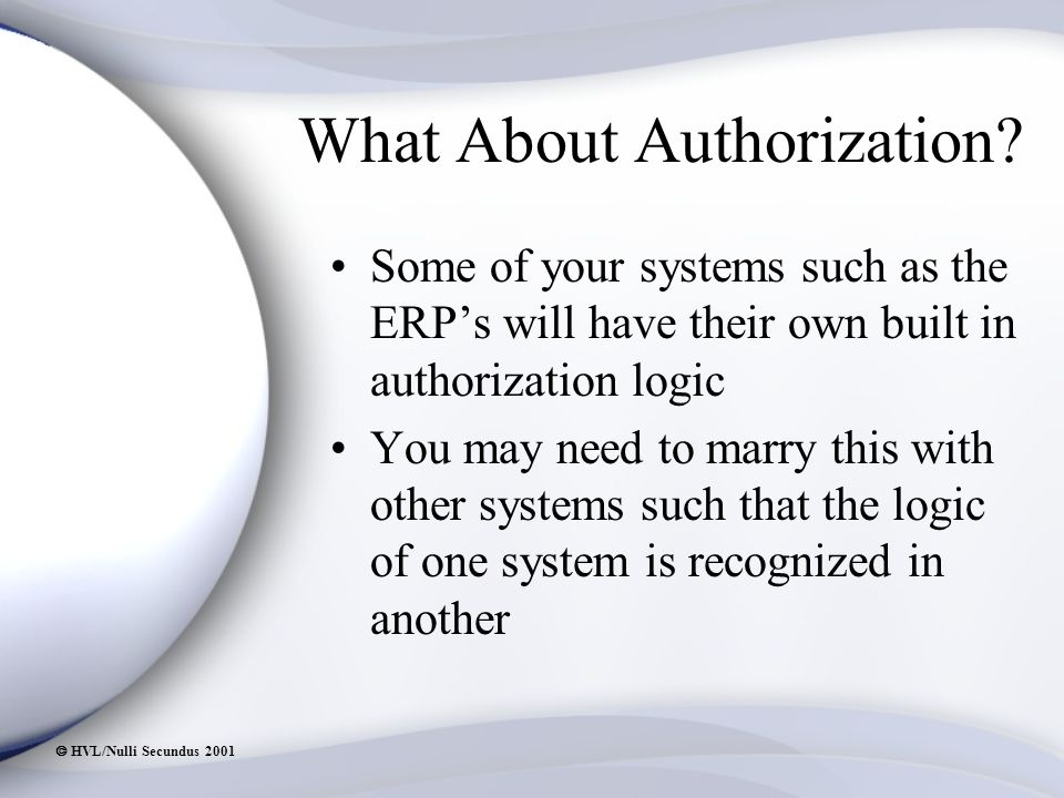  HVL/Nulli Secundus 2001 What About Authorization.