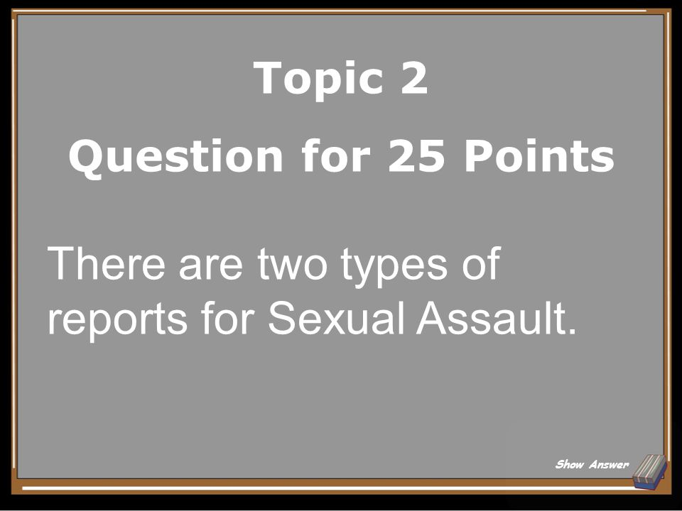 Topic 2 Answer for 20 Points False Back to Board