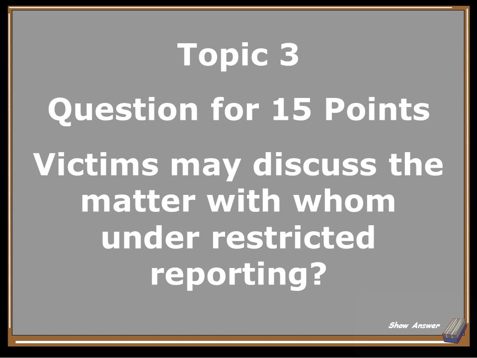 Topic 3 Answer for 10 Points Official Investigators Back to Board