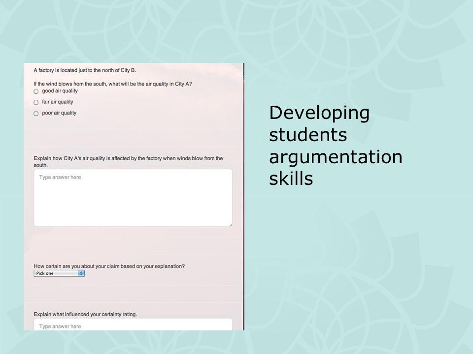 Developing students argumentation skills