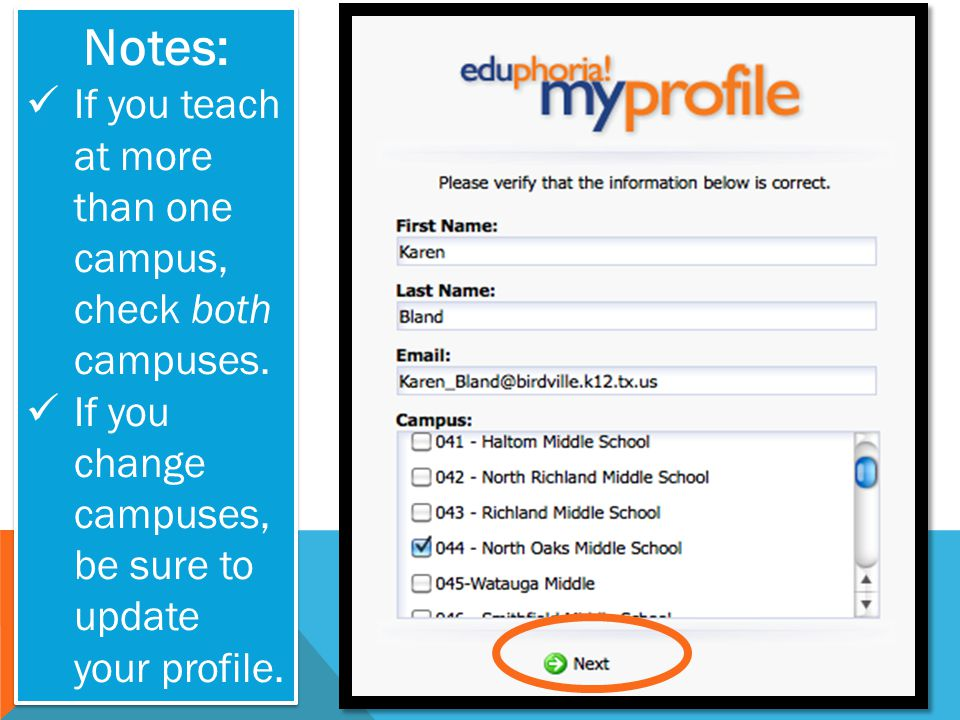 Notes: If you teach at more than one campus, check both campuses. If you change campuses, be sure to update your profile. Notes: If you teach at more