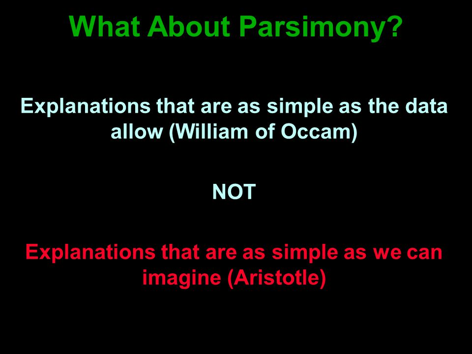 What About Parsimony.