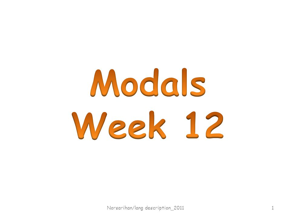 What are modals.