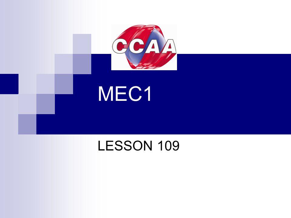 MEC1 LESSON 109