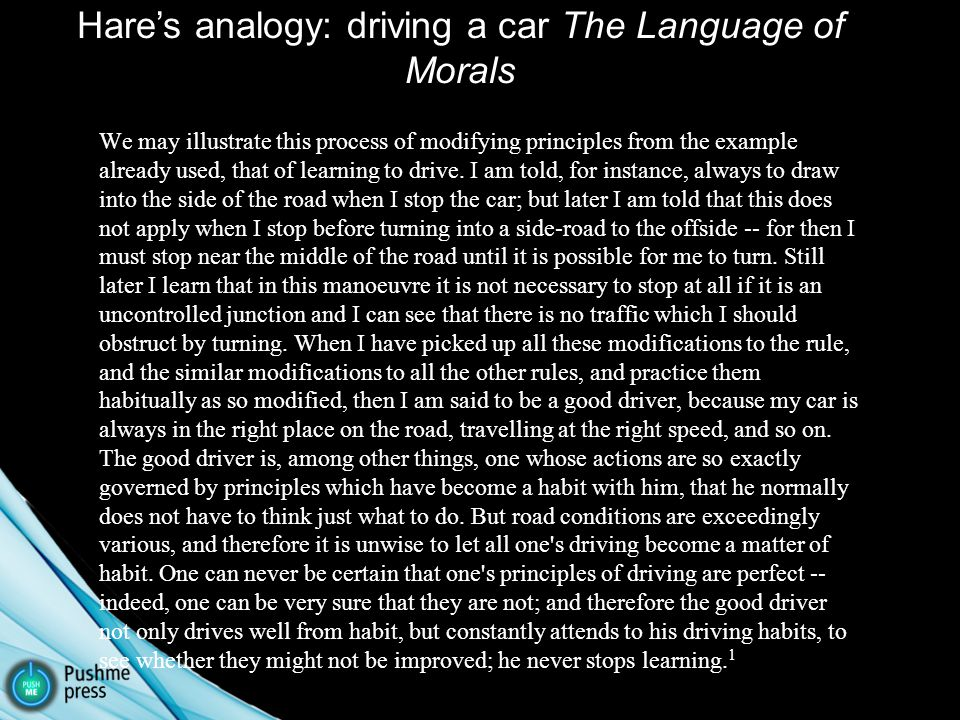 We may illustrate this process of modifying principles from the example already used, that of learning to drive.