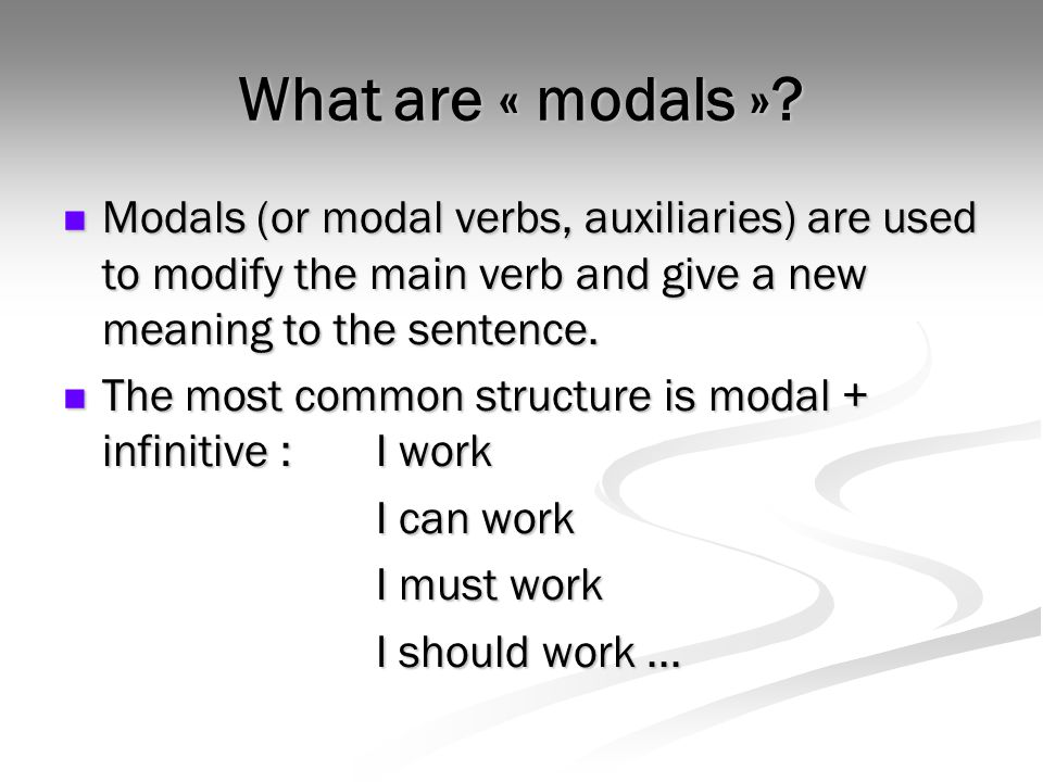 What are « modals ».