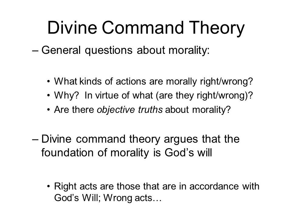 Socrates' Question Are actions right because God commands them, or does God command them because they are right.