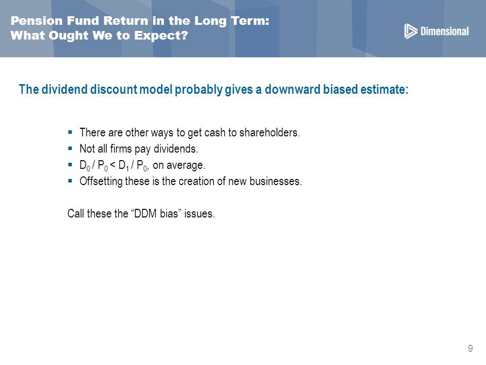 Pension Fund Return in the Long Term: What Ought We to Expect.