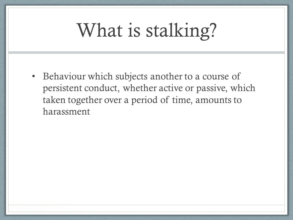 What evidence of stalking as a significant problem in HK.