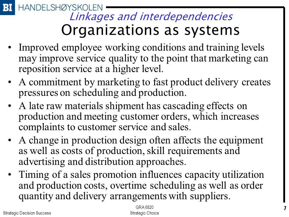 Strategic Decision Success GRA 6820 Strategic Choice 8 A feedback-oriented worldview Sterman, J.D.