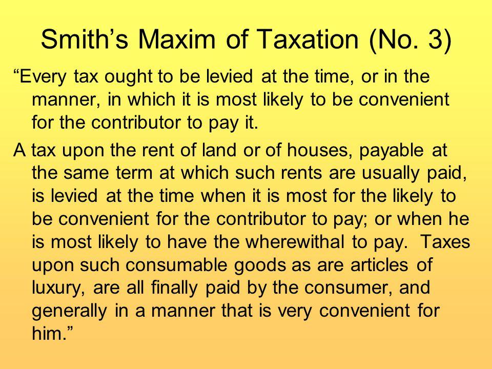Smith Maxims of Taxation ( No.