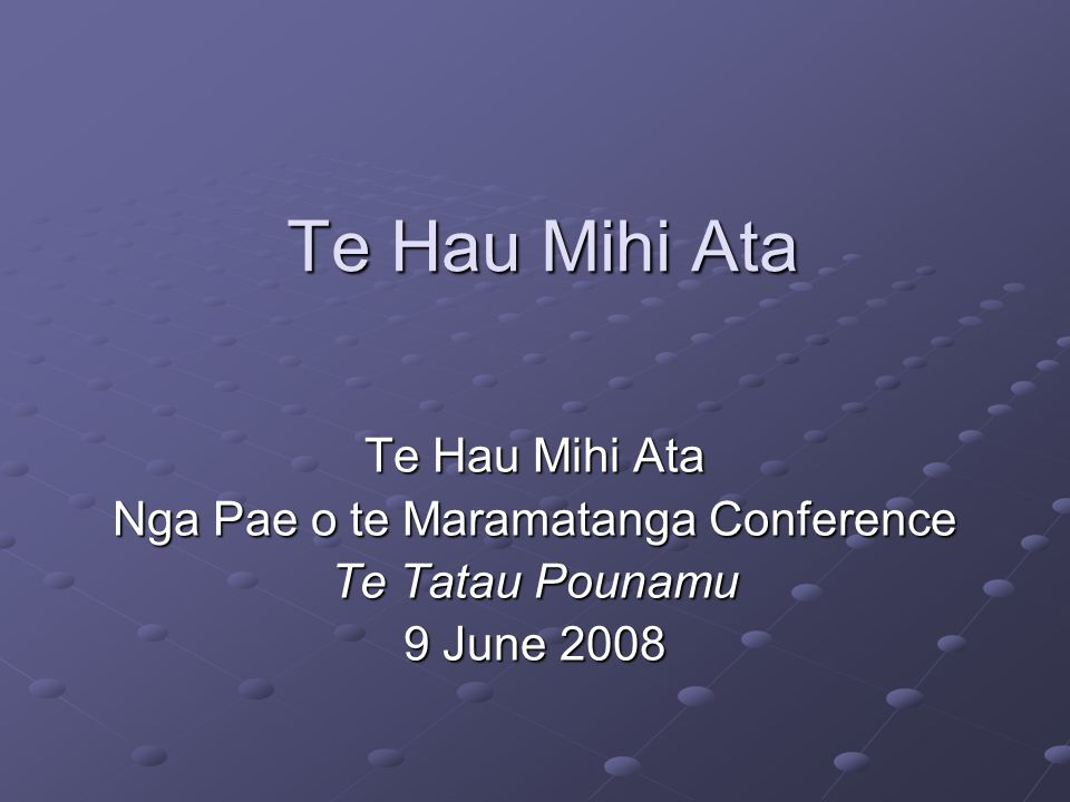 Te Hau Mihi Ata - barriers Overall: There are significant barriers: One side wants to lay out all its trump cards asap The other throws out its little cards holding its trumps tightly