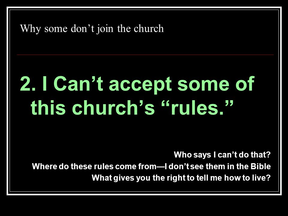 Why some don't join the church 2.