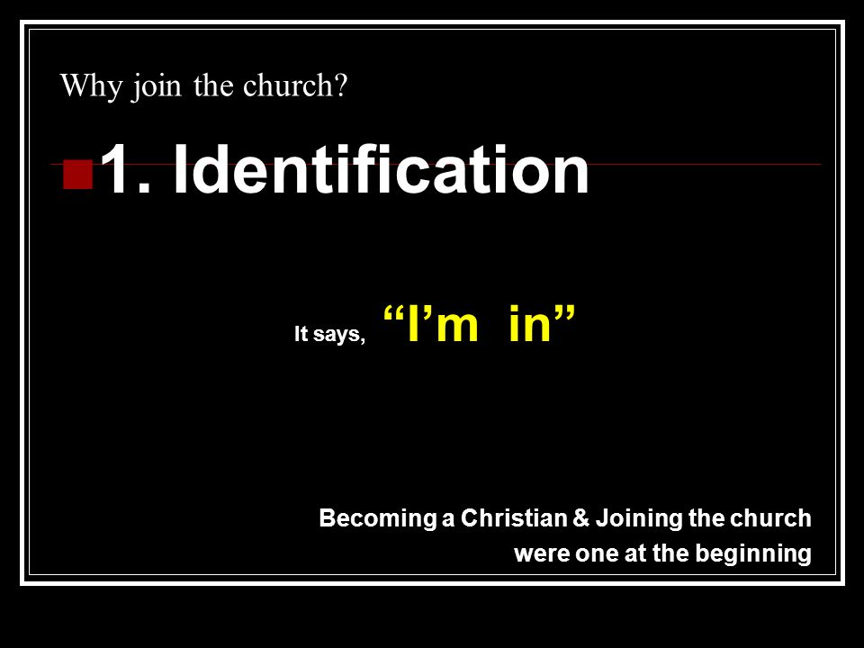 Why join the church.2.