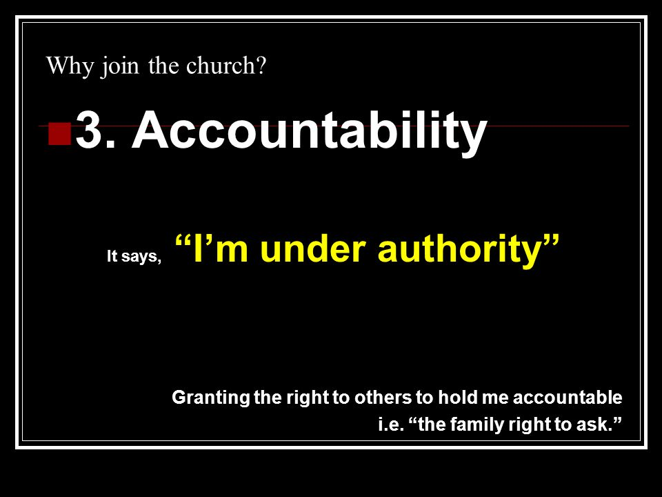 Why join the church. 3.