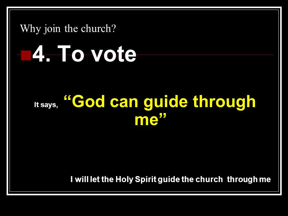 Why join the church.5.