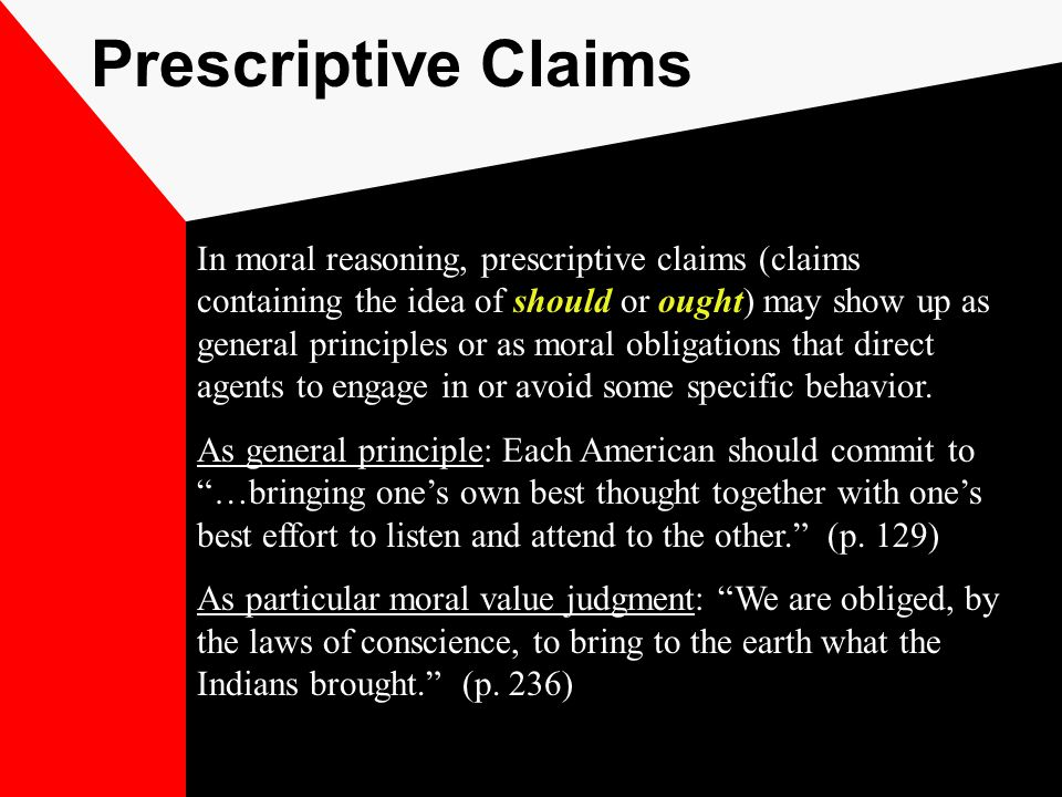 Creating and Evaluating Moral Arguments 1) Moral reasoning may come to conclusions about principles or actions.