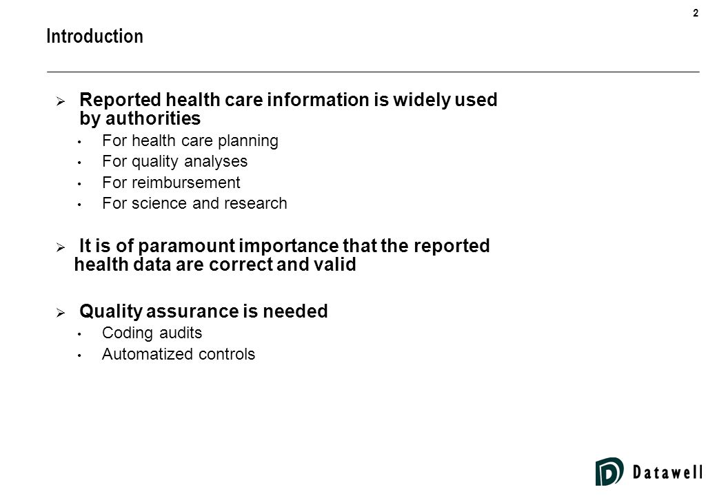 3 Datawell DRG QA for data quality assurance  DRG QA is a Datawell product  Uses three different logics for data quality evaluation 1.