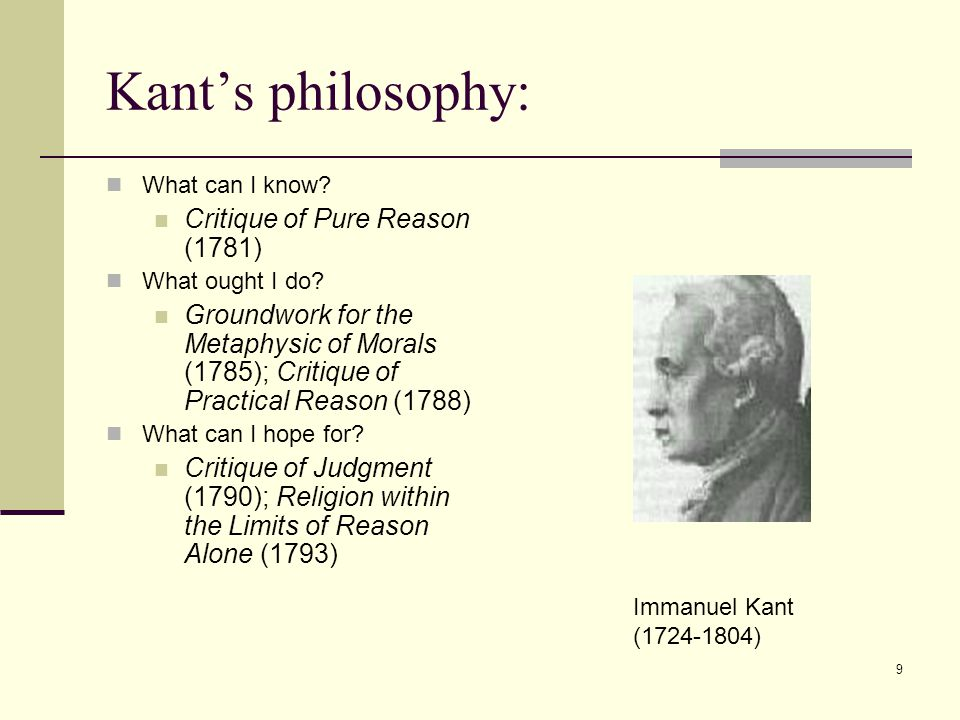 8 Basic Kantian themes 1. Personal autonomy:  The moral person is a rational self-leglislator.