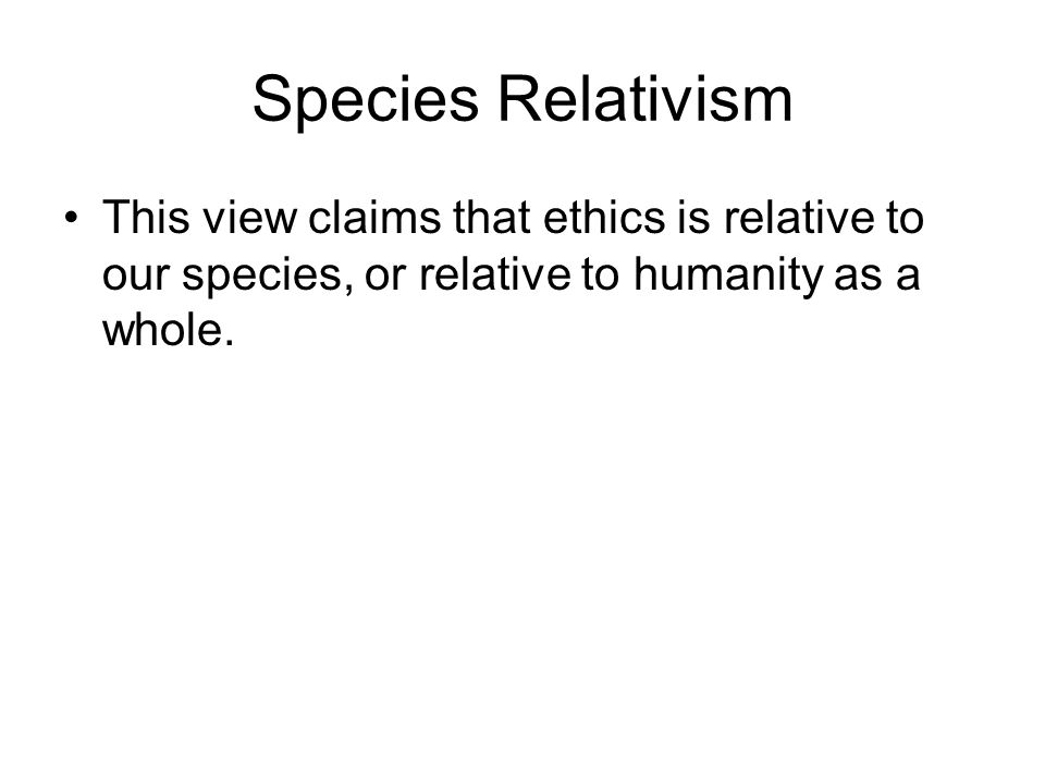 Descriptive Relativism Descriptive Relativism says that as a matter of empirical fact, different cultures have different beliefs about what is morally right and what is morally wrong.