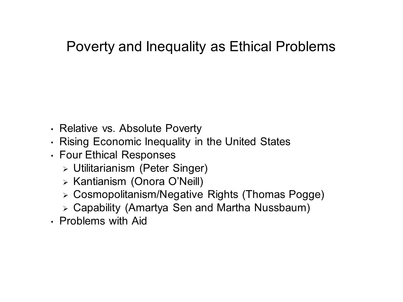Poverty and Inequality as Ethical Problems Relative vs.