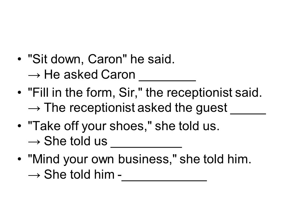 Sit down, Caron he said.