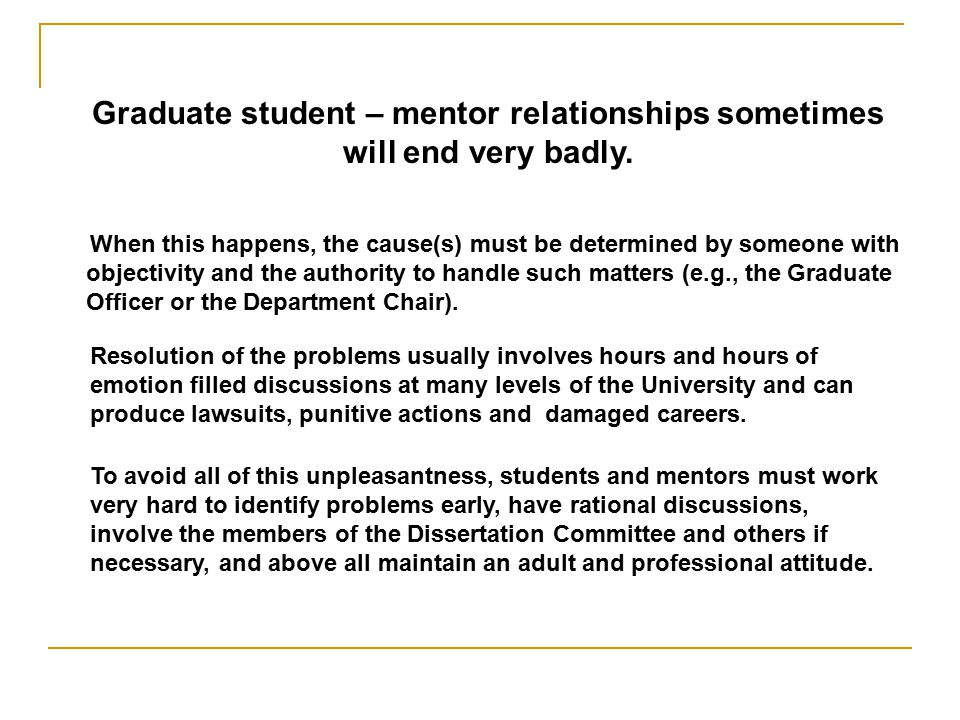 Graduate student – mentor relationships sometimes will end very badly.