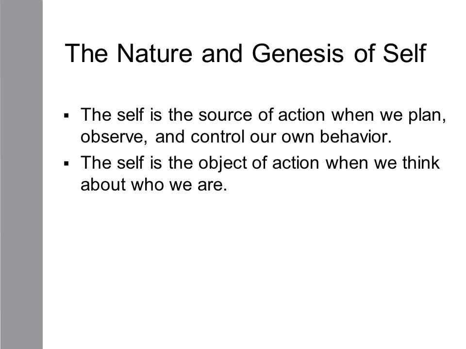 Components of the Self-schema 1.Self as one is (actual).