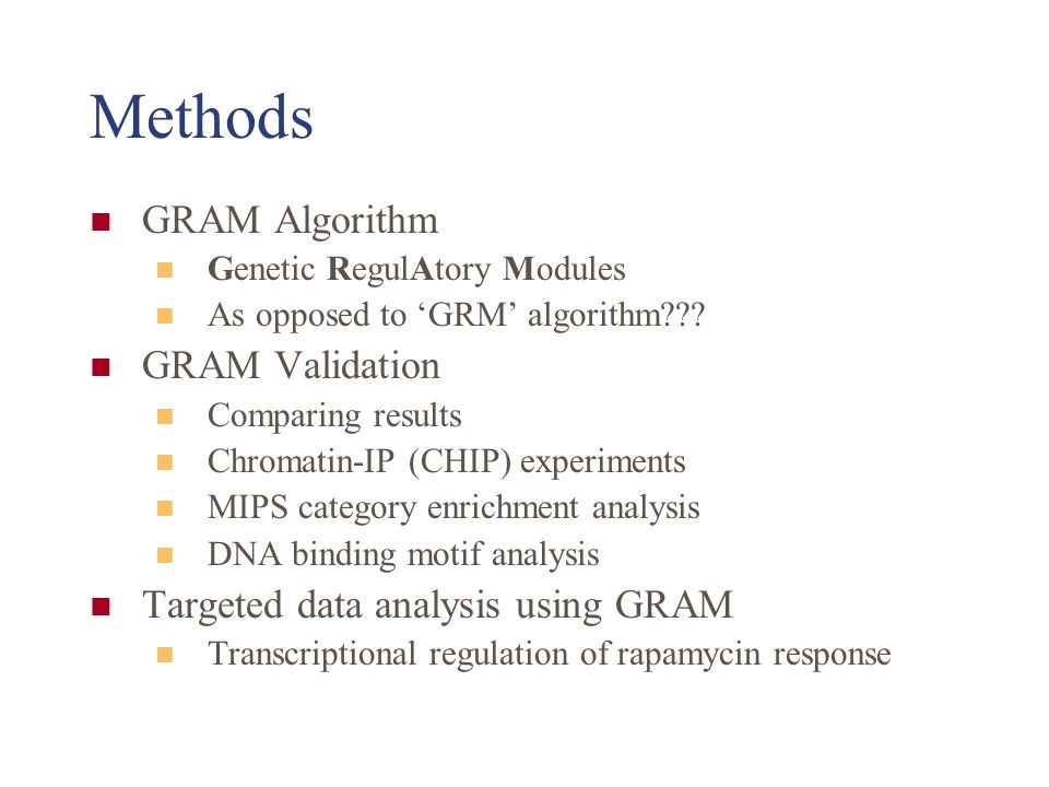 Validation: DNA Binding Motifs GRAM modules did indeed display higher percentage of genes containing the appropriate motif in the upstream region of DNA.