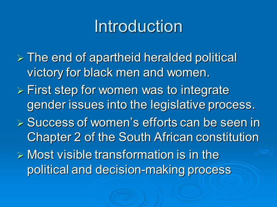 Introduction  The end of apartheid heralded political victory for black men and women.