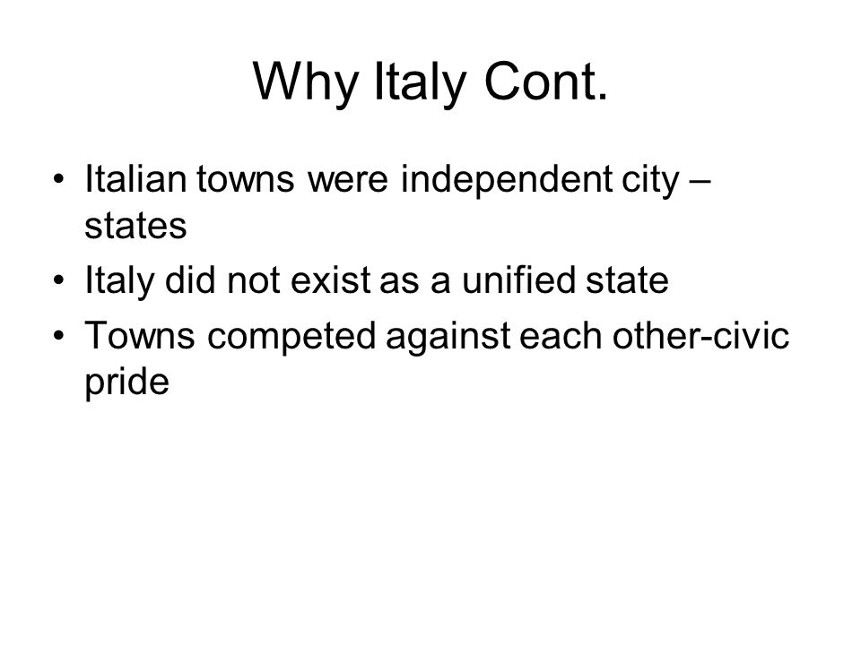 Why Italy Cont.