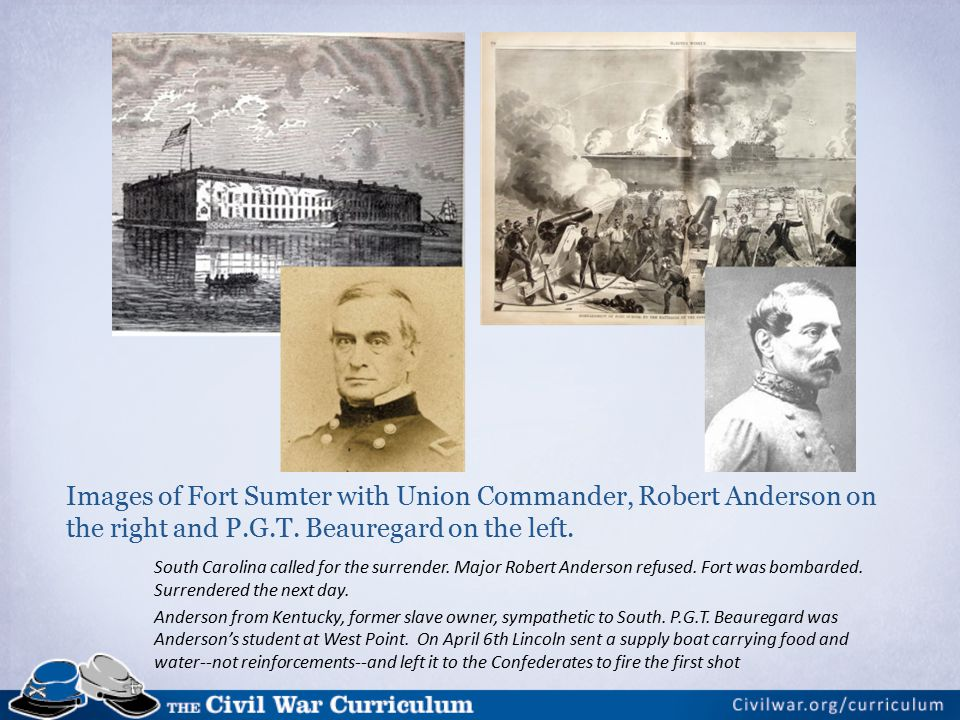 Images of Fort Sumter with Union Commander, Robert Anderson on the right and P.G.T.