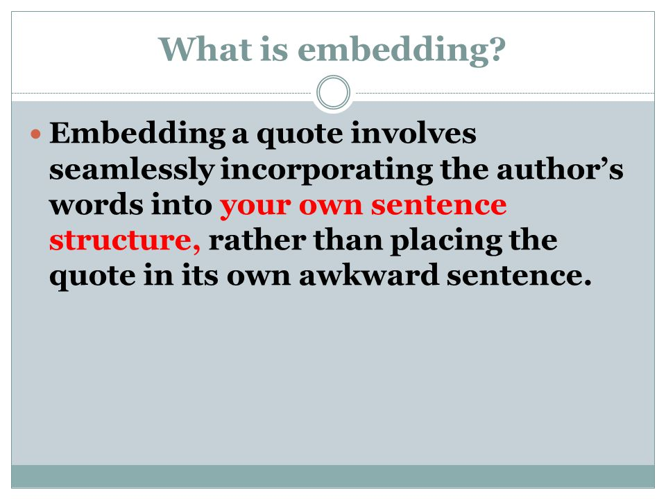 What is embedding.