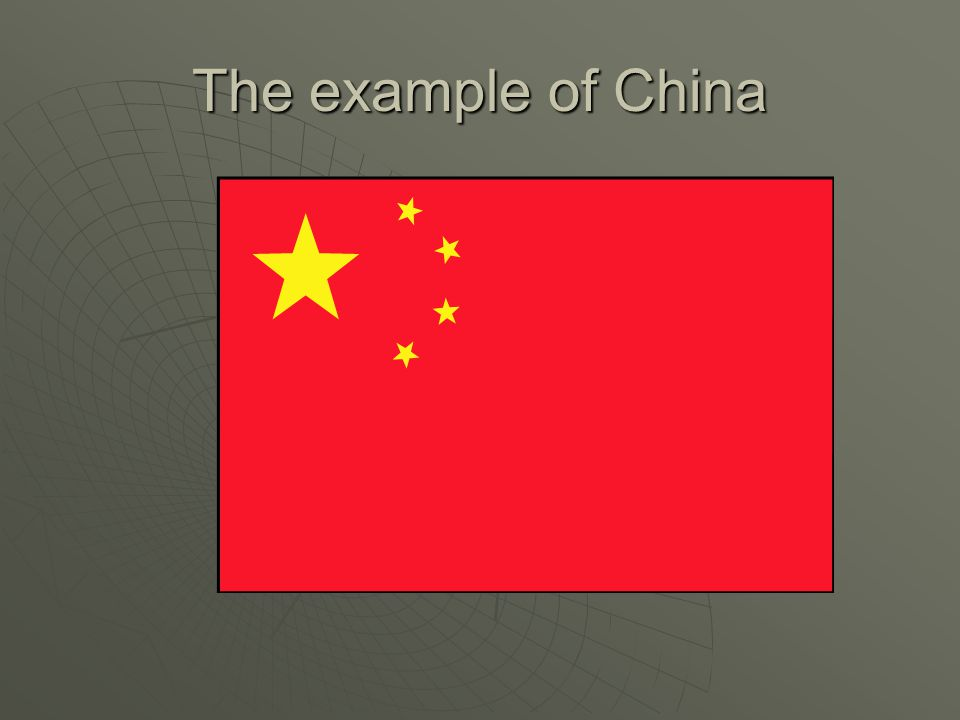 The example of China