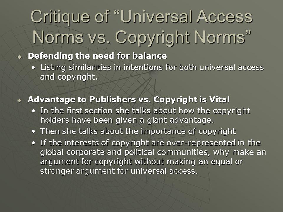 Critique of Universal Access Norms vs.