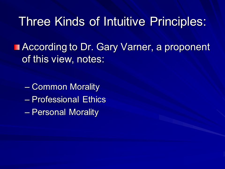Three Kinds of Intuitive Principles: According to Dr.