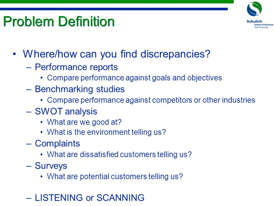 Problem Definition Where/how can you find discrepancies.