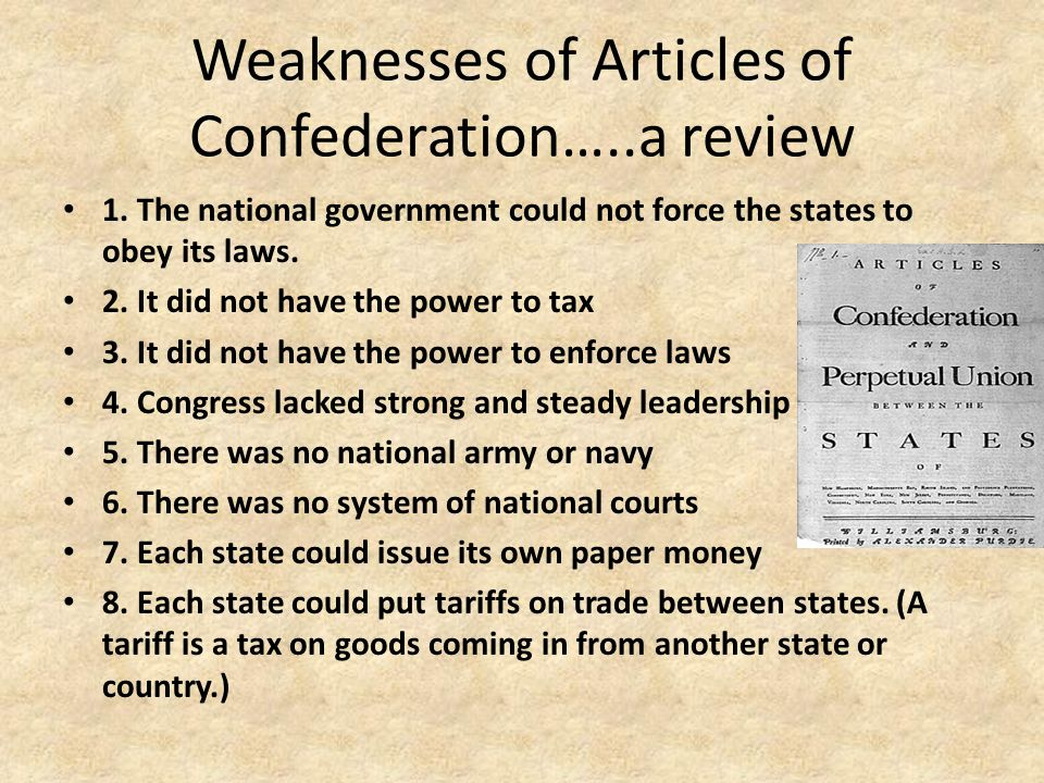 Articles were doomed to Fail --A Constitutional Convention was called in 1787 – Many states called for stronger central Government Delegates to the Constitutional Conventionl – Revolutionary Veterans – Signers of Declaration of Independence – White, Landowning, males Drafting a Constitution