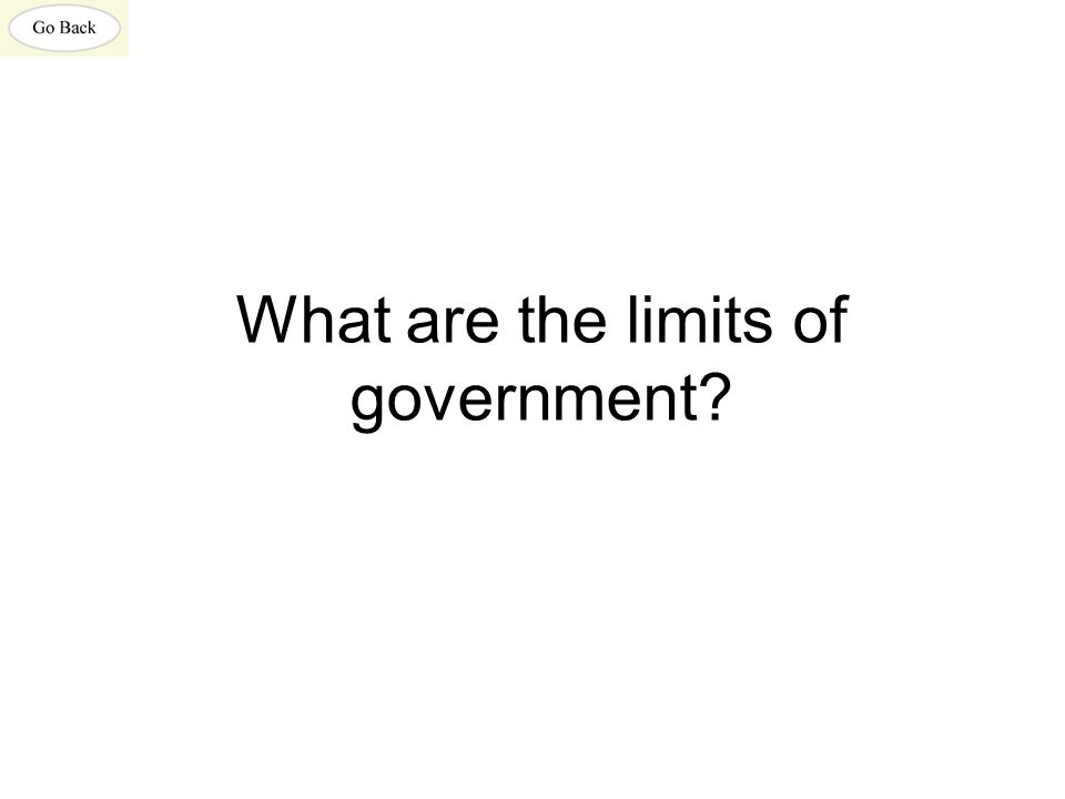 What are the limits of government?
