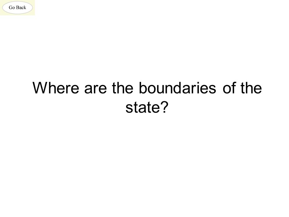 Where are the boundaries of the state?
