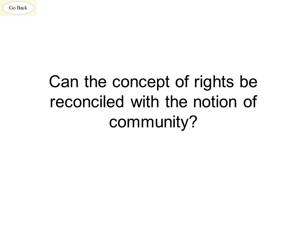 Can the concept of rights be reconciled with the notion of community