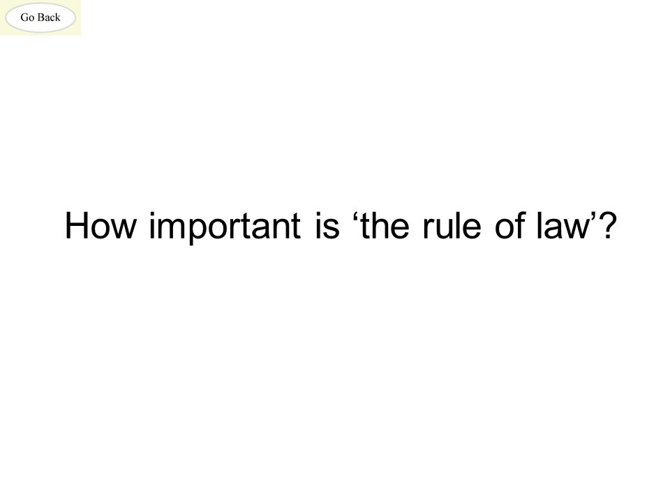 How important is 'the rule of law'?