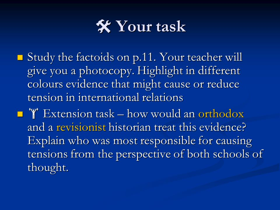  Your task Study the factoids on p.11. Your teacher will give you a photocopy.