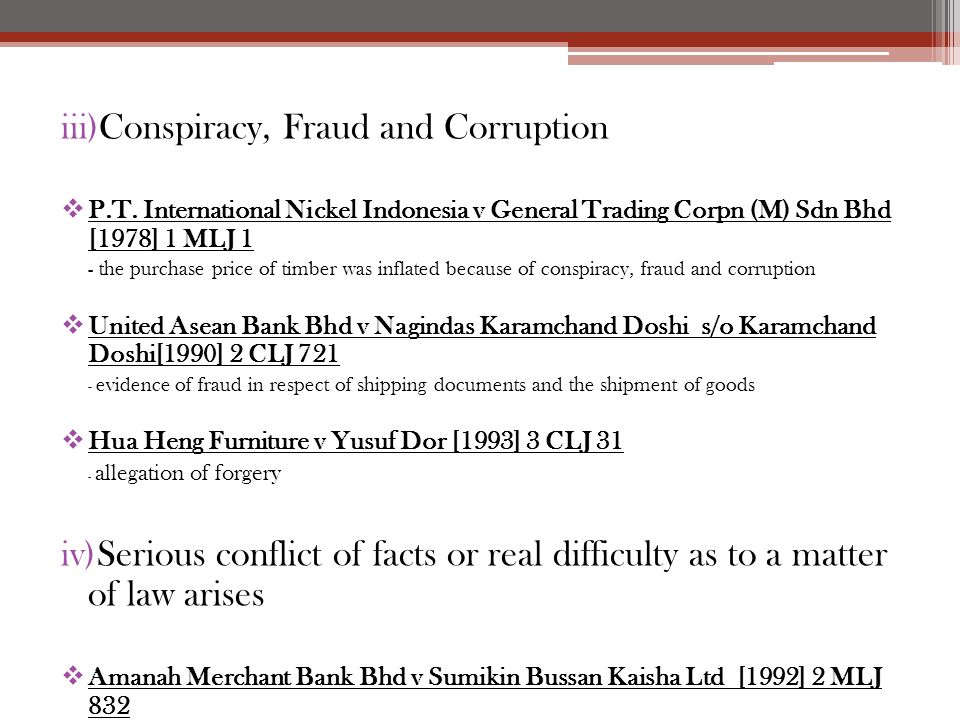 iii)Conspiracy, Fraud and Corruption  P.T. International Nickel Indonesia v General Trading Corpn (M) Sdn Bhd [1978] 1 MLJ 1 - the purchase price of