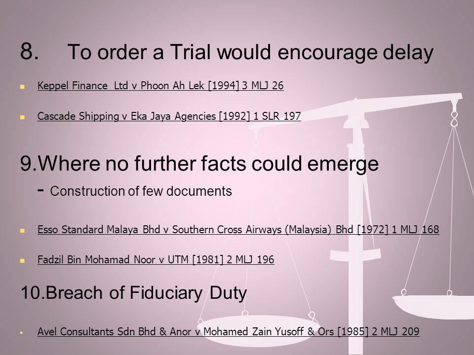 11.Declaratory Prayers / Specific Performance/ Injunction  Fadzil bin Mohamad Noor v Universiti Teknologi Malaysia [1981] 2 MLJ 196  Megnaway Enterprise Sdn Bhd v Soon Lian Hock [2003] 5 CLJ 103 12.Exception:- - Order 14 r1(2) para (a)- libel, slander, malicious prosecution, false imprisonment,sedition or breach of promise of marriage.