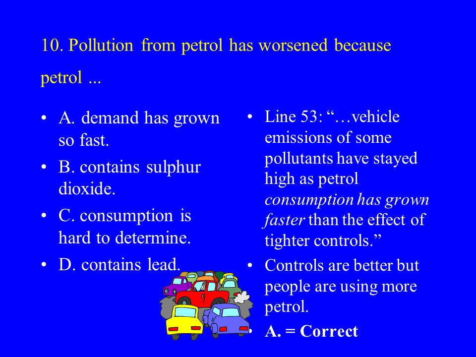 9. According to paragraph 5, in wealthy countries... A. air pollution has been deteriorating for 300 years. B. the state of the environment as a whole