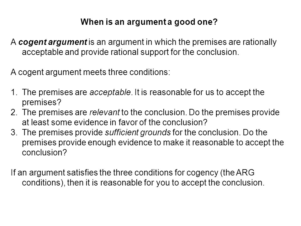 When is an argument a good one.
