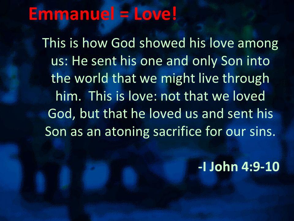 Emmanuel = Love.